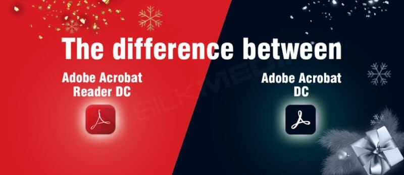 Difference between Adobe Acrobat Reader DC and Adobe Acrobat DC 2_silk media