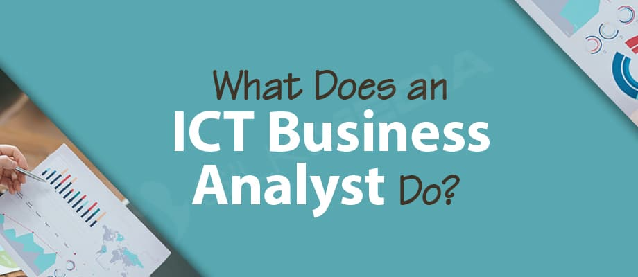 What Does an ICT Business Analyst Do_silk media web services